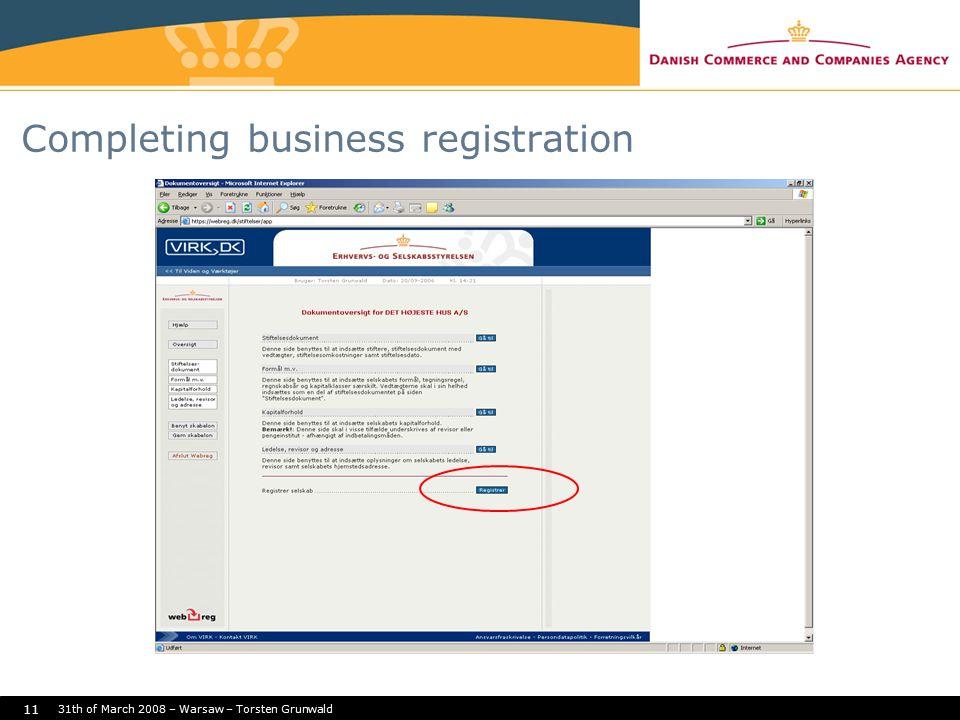 31th of March 2008 – Warsaw – Torsten Grunwald 11 Completing business registration