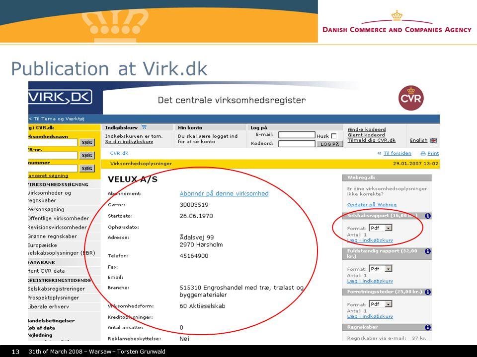 31th of March 2008 – Warsaw – Torsten Grunwald 13 Publication at Virk.dk