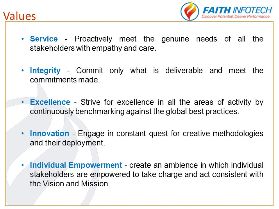 Service - Proactively meet the genuine needs of all the stakeholders with empathy and care.