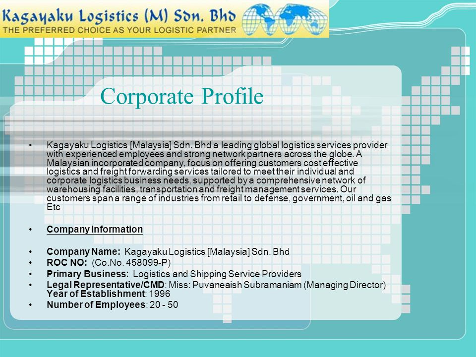 Corporate Profile Kagayaku Logistics [Malaysia] Sdn. Bhd a leading global logistics services provider with experienced employees and strong network pa