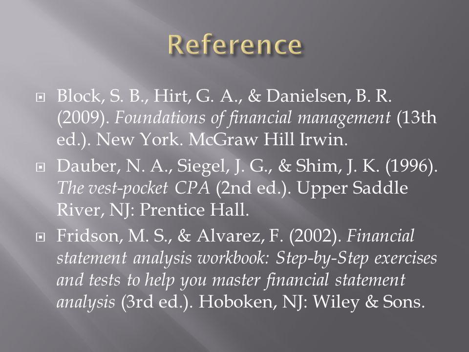  Block, S. B., Hirt, G. A., & Danielsen, B. R.