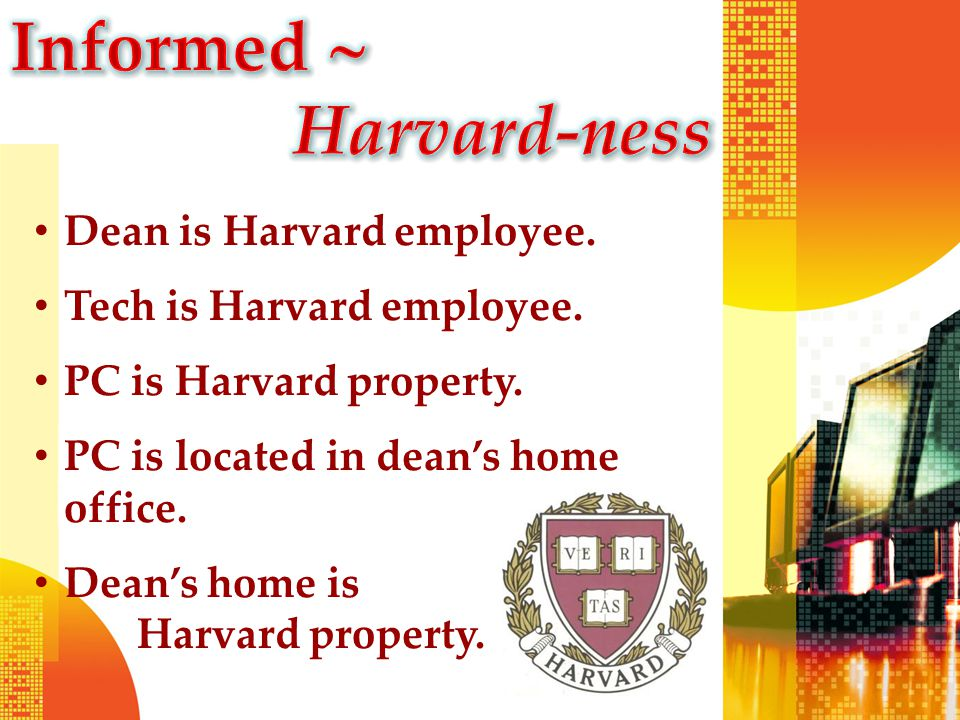 Dean is Harvard employee. Tech is Harvard employee.