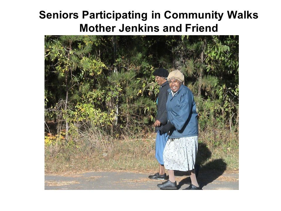 Seniors Participating in Community Walks Mother Jenkins and Friend