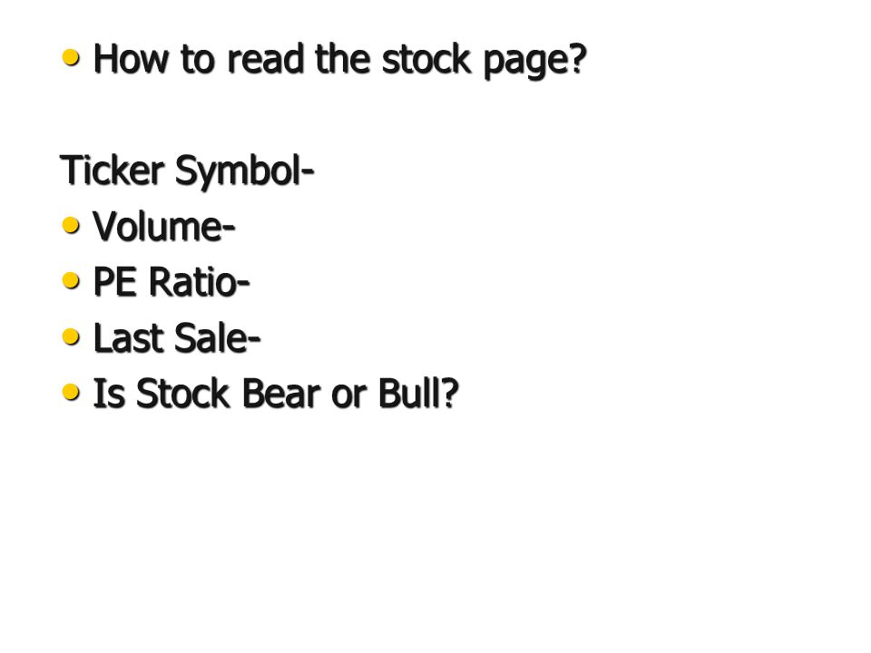 How to read the stock page. How to read the stock page.