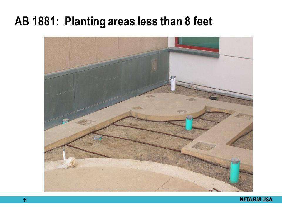 11 AB 1881: Planting areas less than 8 feet