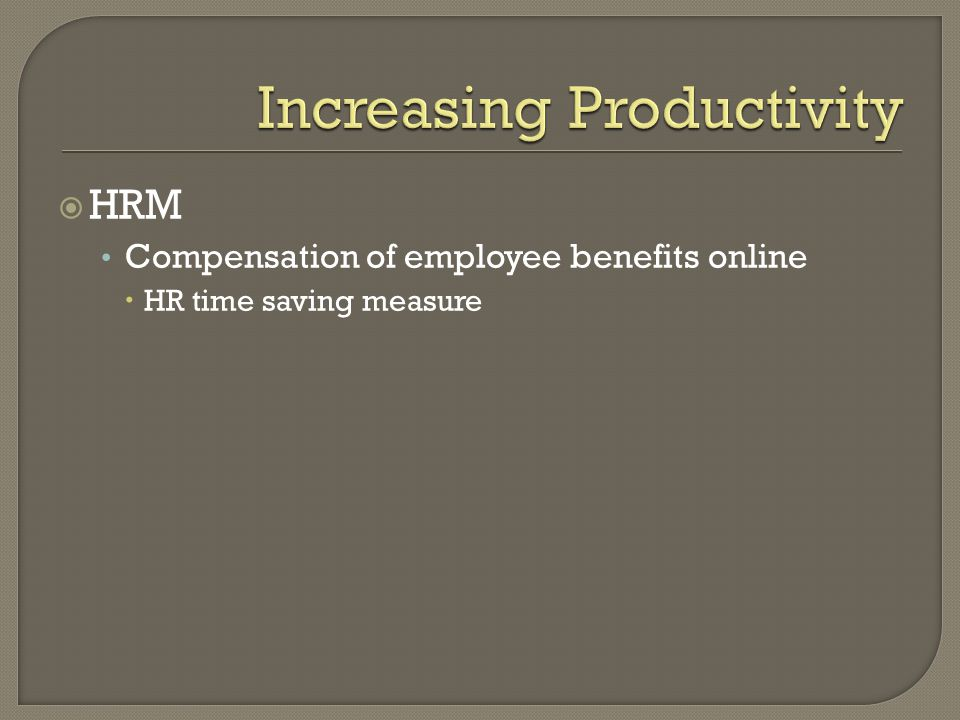  HRM Compensation of employee benefits online  HR time saving measure