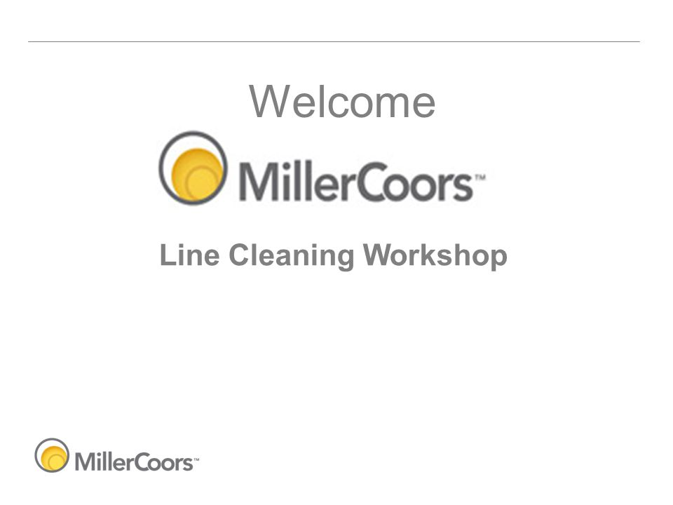 Welcome Line Cleaning Workshop
