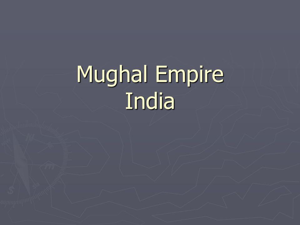 Mughal Empire India