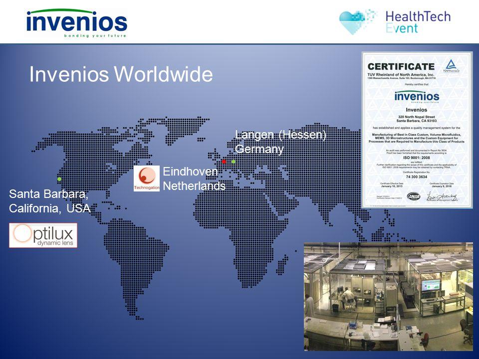 Invenios Worldwide Santa Barbara, California, USA Langen (Hessen) Germany Eindhoven Netherlands