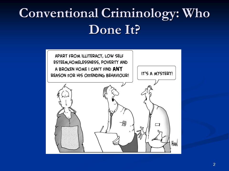 Conventional Criminology: Who Done It 2