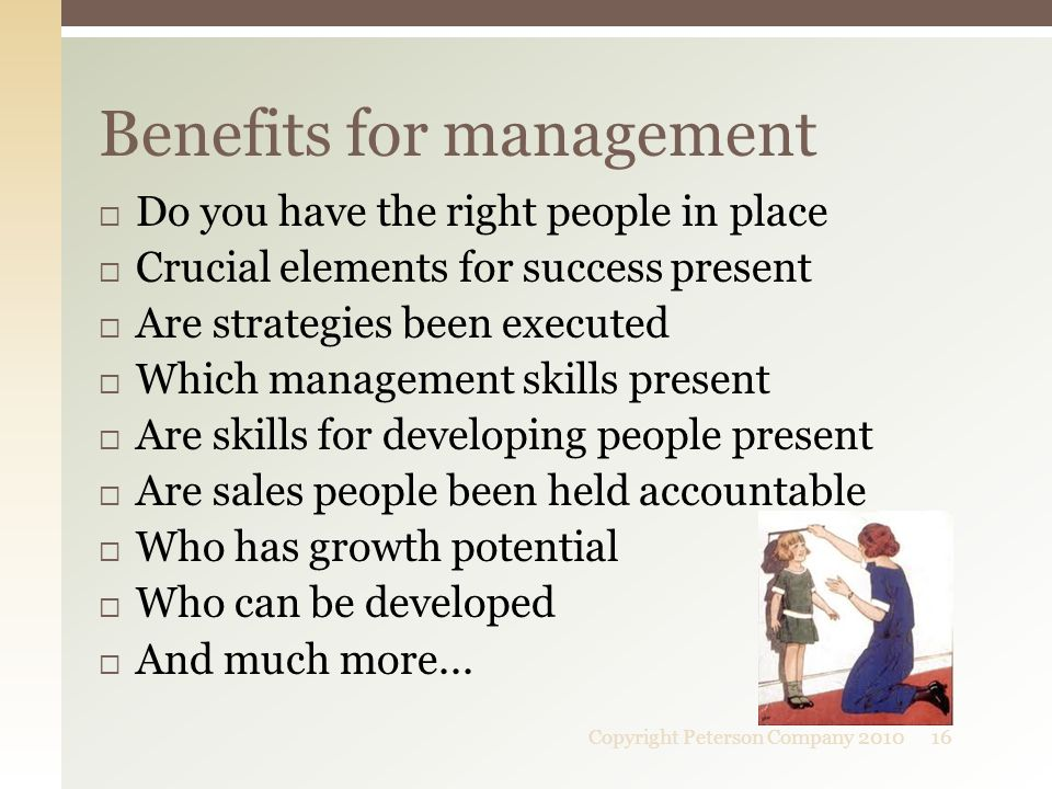  Do you have the right people in place  Crucial elements for success present  Are strategies been executed  Which management skills present  Are skills for developing people present  Are sales people been held accountable  Who has growth potential  Who can be developed  And much more...