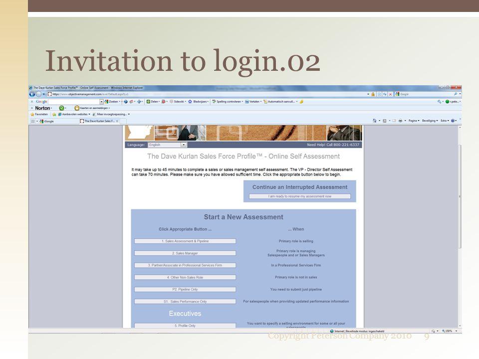 Invitation to login.02 9Copyright Peterson Company 2010