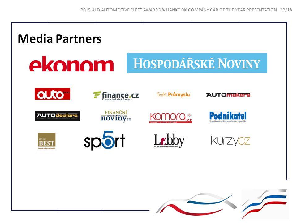 2015 ALD AUTOMOTIVE FLEET AWARDS & HANKOOK COMPANY CAR OF THE YEAR PRESENTATION 12/18 Media Partners