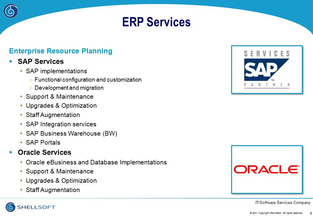 IT/Software Services Company ERP Services Enterprise Resource Planning  SAP Services SAP implementations o Functional configuration and customization