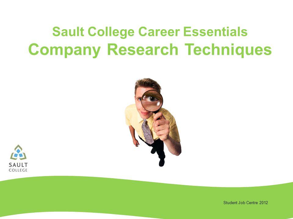 Student Job Centre 2012 Sault College Career Essentials Company Research Techniques