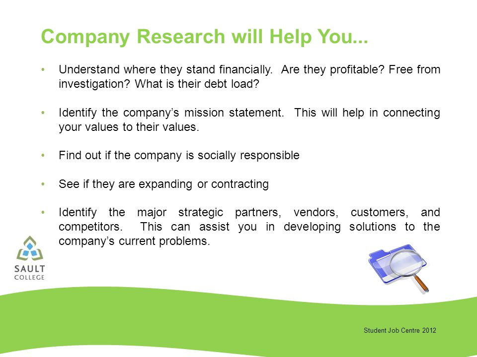 Student Job Centre 2012 Understand where they stand financially.
