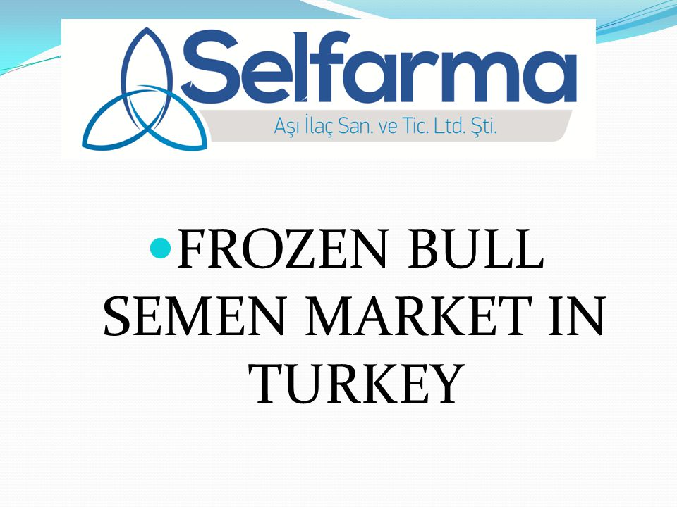 FROZEN BULL SEMEN MARKET IN TURKEY