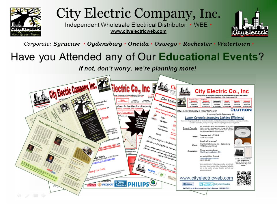 Have you Attended any of Our Educational Events. If not, don't worry, we're planning more.