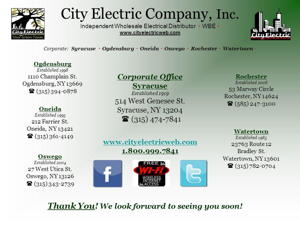 Thank You! We look forward to seeing you soon! Oneida Established 1995 212 Farrier St. Oneida, NY 13421  (315) 361-4149 Ogdensburg Established 1998 1