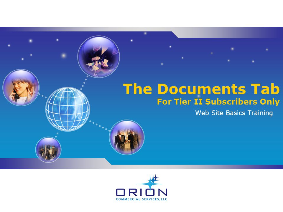 The Documents Tab For Tier II Subscribers Only Web Site Basics Training