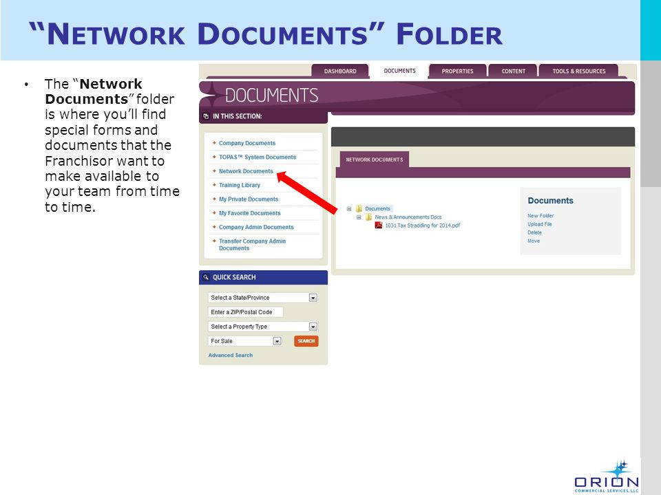LOGO N ETWORK D OCUMENTS F OLDER The Network Documents folder is where you'll find special forms and documents that the Franchisor want to make available to your team from time to time.