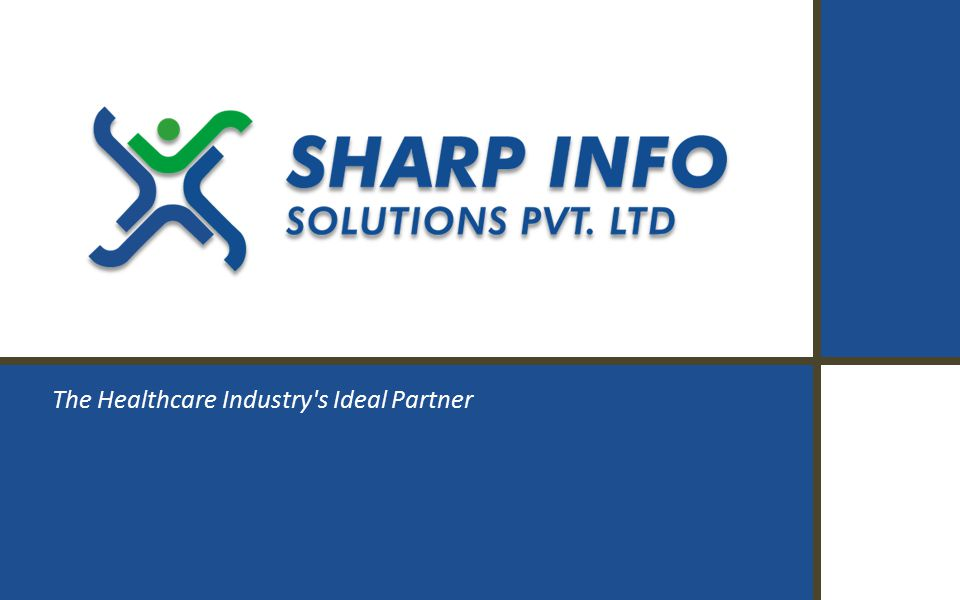 Sharp Info Solutions  A 14-year-old Healthcare Business Process Outsourcing company based in the USA with operations in Coimbatore, Southern India  A Venture of The Sharp Group of Companies that has been in diverse businesses for the past 45 years  Widespread clientele across USA, Australia, & UK Company profile