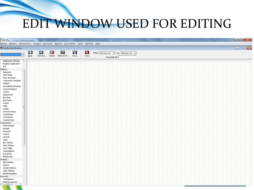 EDIT WINDOW USED FOR EDITING