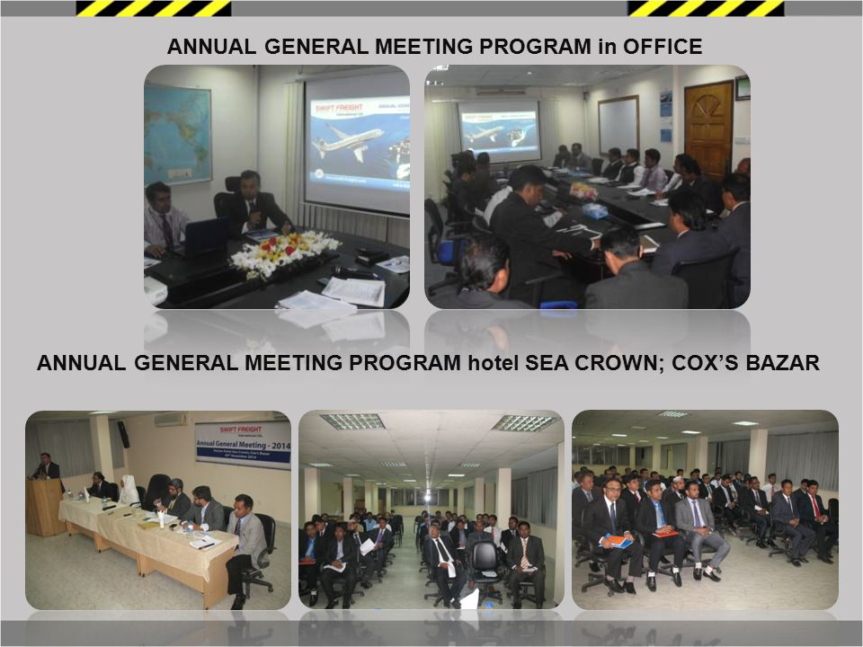 ANNUAL GENERAL MEETING PROGRAM in OFFICE ANNUAL GENERAL MEETING PROGRAM hotel SEA CROWN; COX'S BAZAR