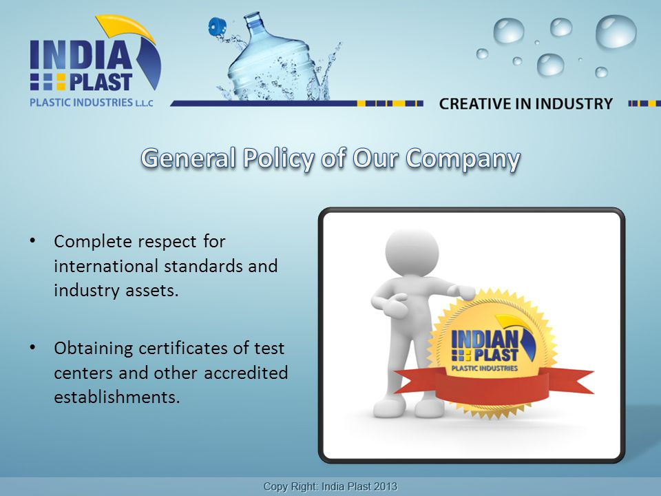 Complete respect for international standards and industry assets.