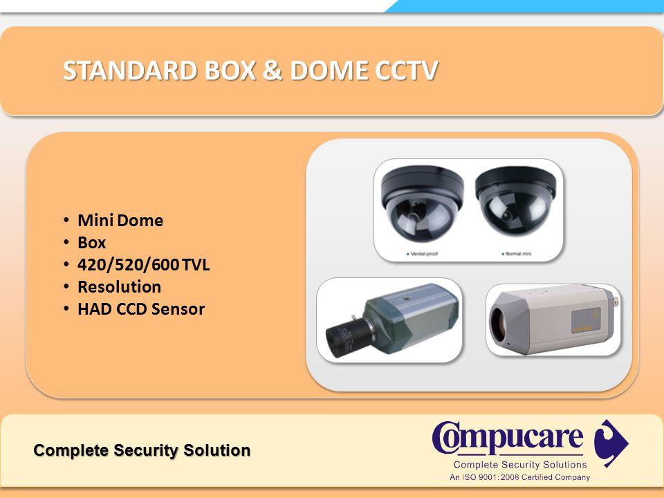 STANDARD BOX & DOME CCTV Mini Dome Box 420/520/600 TVL Resolution HAD CCD Sensor