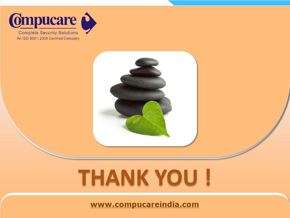 THANK YOU ! www.compucareindia.com