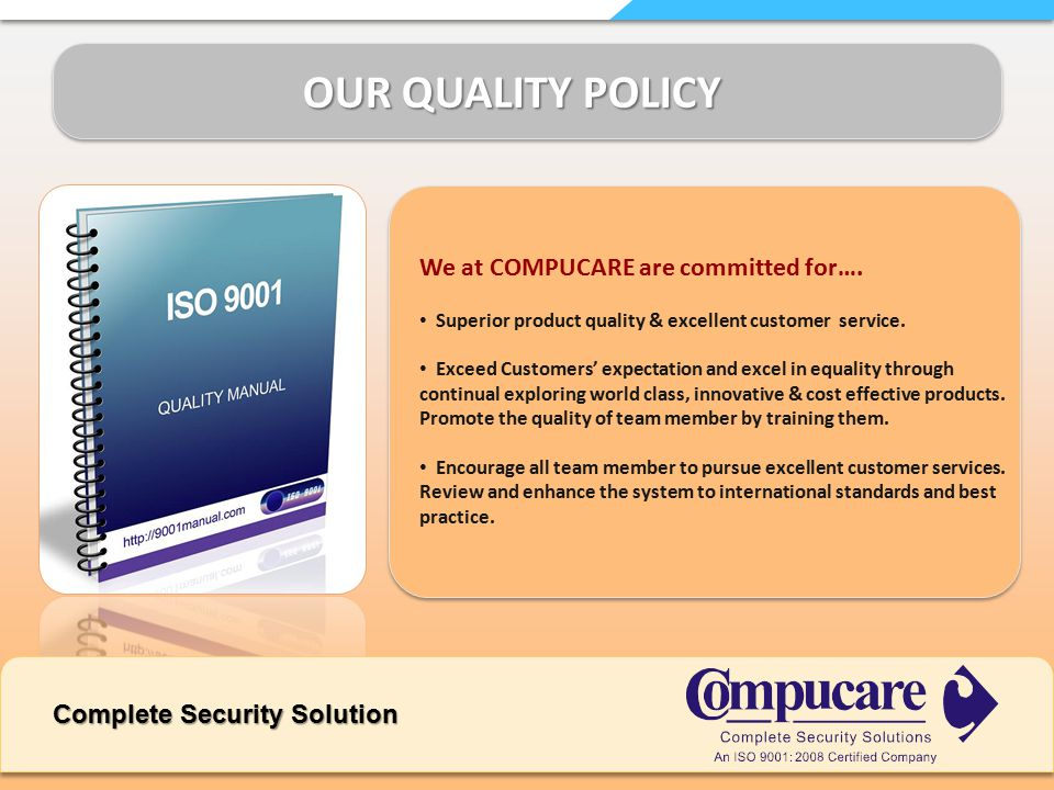 OUR QUALITY POLICY We at COMPUCARE are committed for….