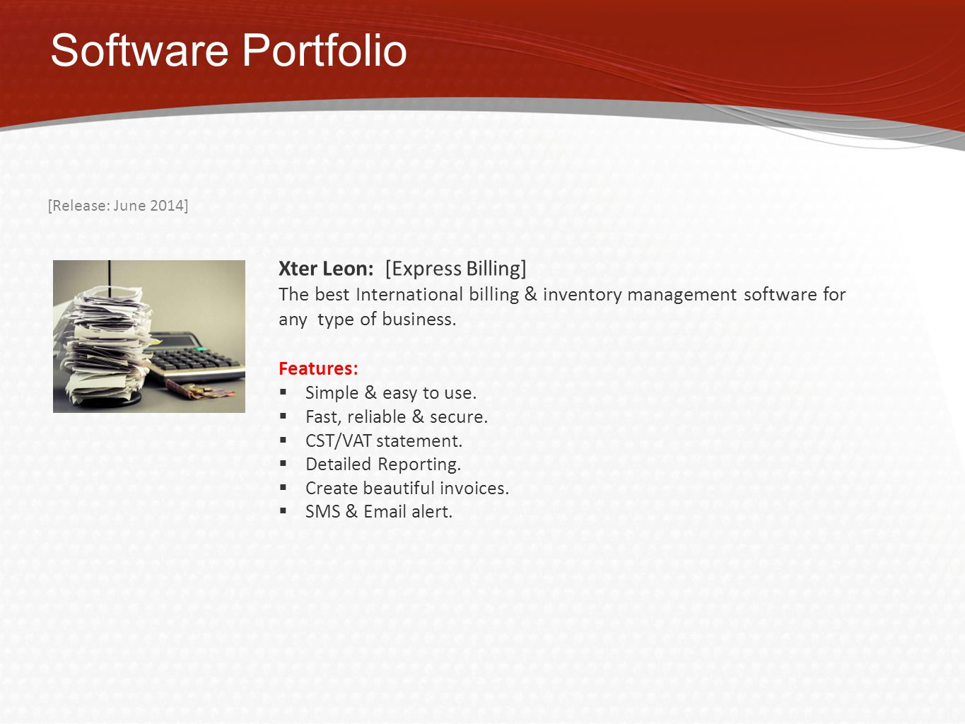 Software Portfolio Xter Leon: [Express Billing] The best International billing & inventory management software for any type of business.