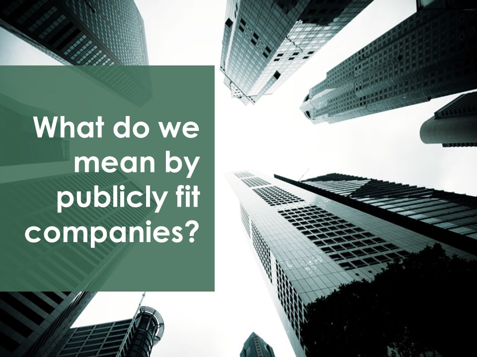 2 A private company that voluntarily chooses to enhance business operations and compliance standards to increase opportunities and to enhance overall enterprise value.