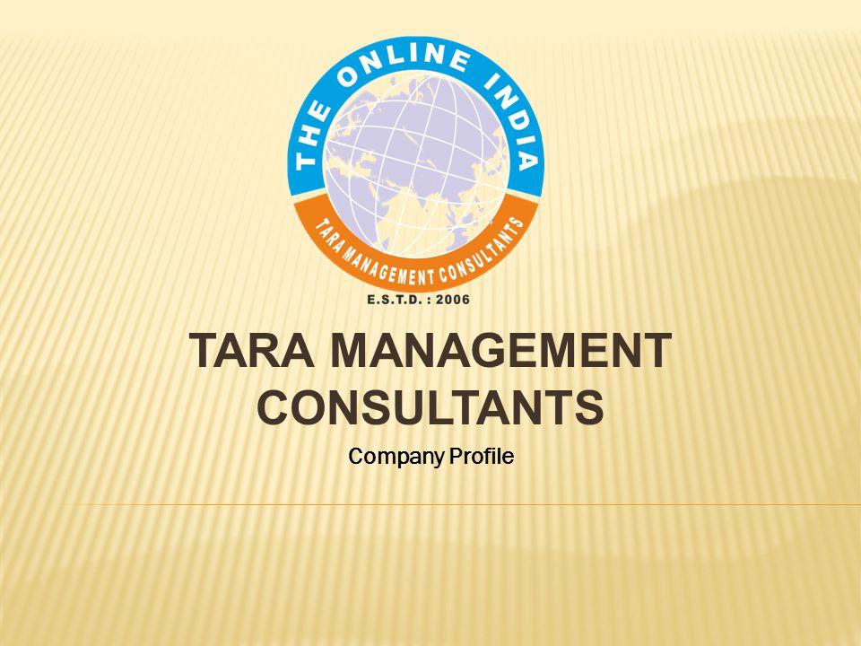 TARA MANAGEMENT CONSULTANTS Company Profile