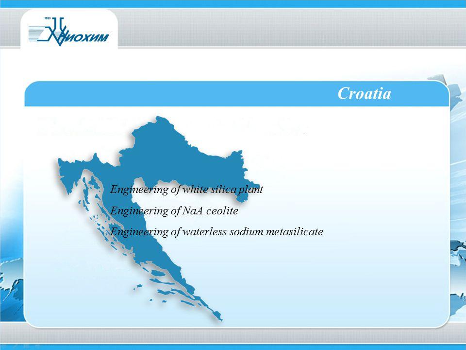 Croatia Engineering of white silica plant Engineering of NaA ceolite Engineering of waterless sodium metasilicate