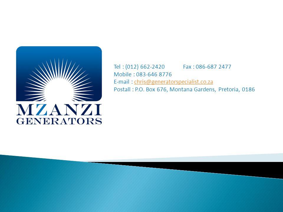 Tel : (012) 662-2420 Fax : 086-687 2477 Mobile : 083-646 8776 E-mail : chris@generatorspecialist.co.zachris@generatorspecialist.co.za Postall : P.O.