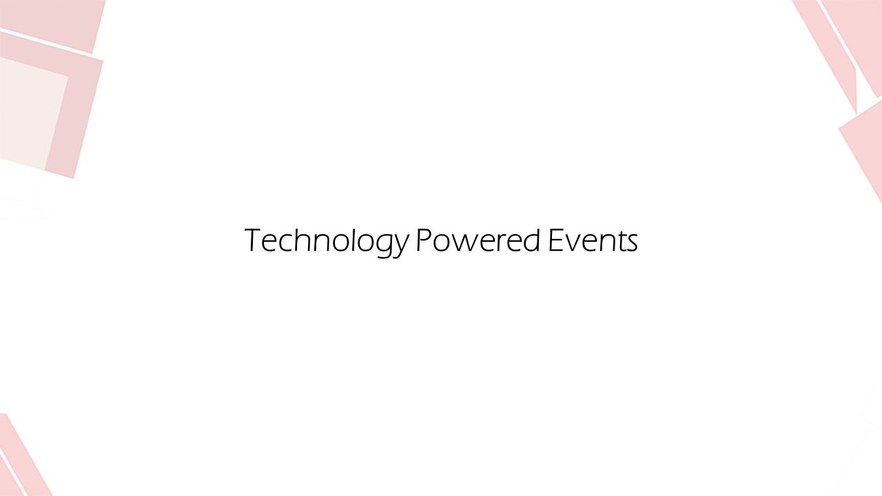 Technology Powered Events