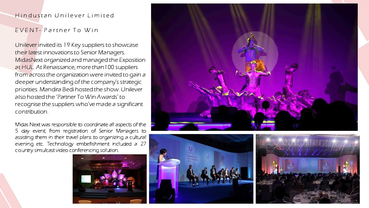 Hindustan Unilever Limited EVENT- Partner To Win Unilever invited its 19 Key suppliers to showcase their latest innovations to Senior Managers.