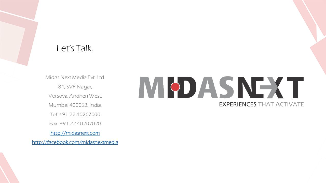 Let's Talk. Midas Next Media Pvt. Ltd. 84, SVP Nagar, Versova, Andheri West, Mumbai 400053.