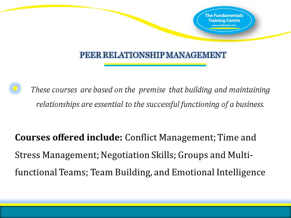 These courses are based on the premise that building and maintaining relationships are essential to the successful functioning of a business. Courses