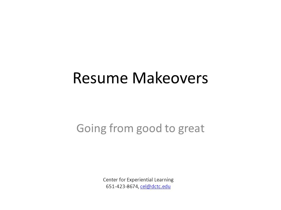 Resume Makeovers The job of an resume FAKTSAE Examples