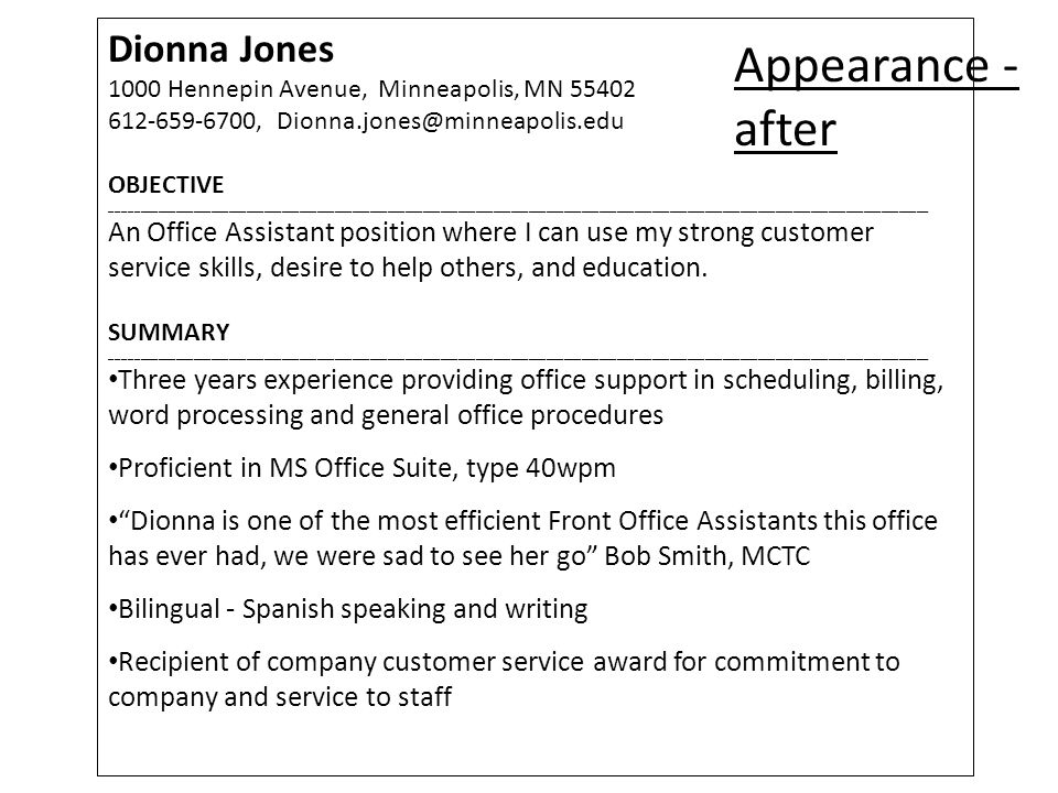 Dionna Jones 1000 Hennepin Avenue, Minneapolis, MN 55402 612-659-6700, Dionna.jones@minneapolis.edu OBJECTIVE ___________________________________________________________________________________________________________________________________________ An Office Assistant position where I can use my strong customer service skills, desire to help others, and education.