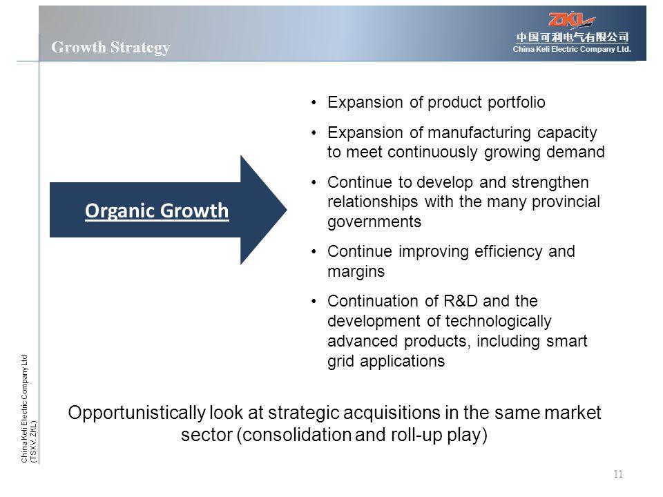 11 Growth Strategy 中国可利电气有限公司 China Keli Electric Company Ltd.