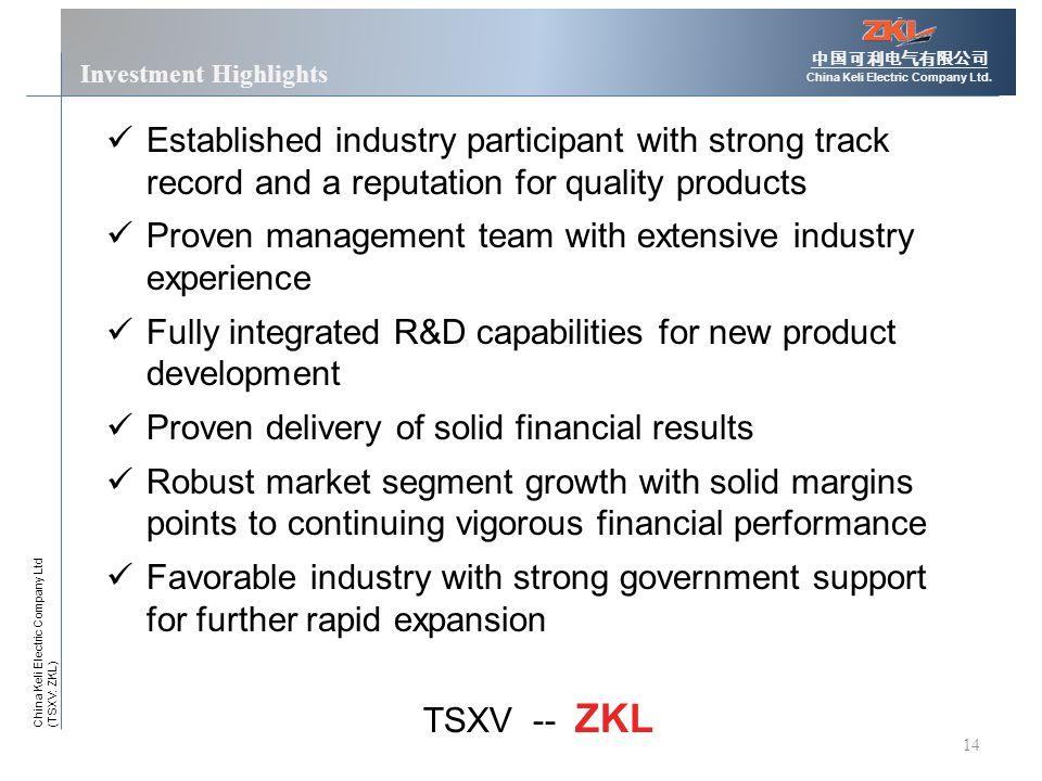 14 Investment Highlights 中国可利电气有限公司 China Keli Electric Company Ltd.