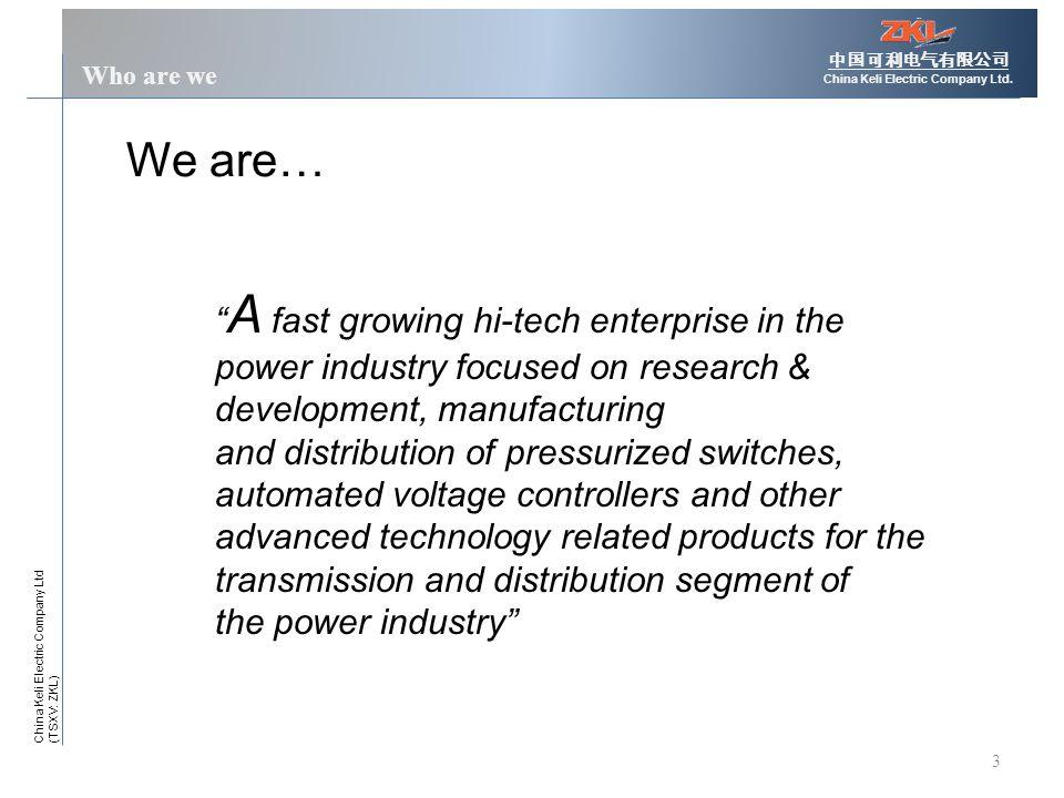 3 Who are we 中国可利电气有限公司 China Keli Electric Company Ltd.