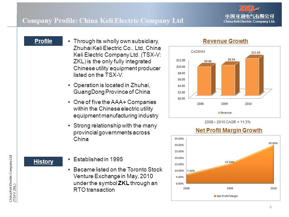 4 Company Profile: China Keli Electric Company Ltd 中国可利电气有限公司 China Keli Electric Company Ltd.