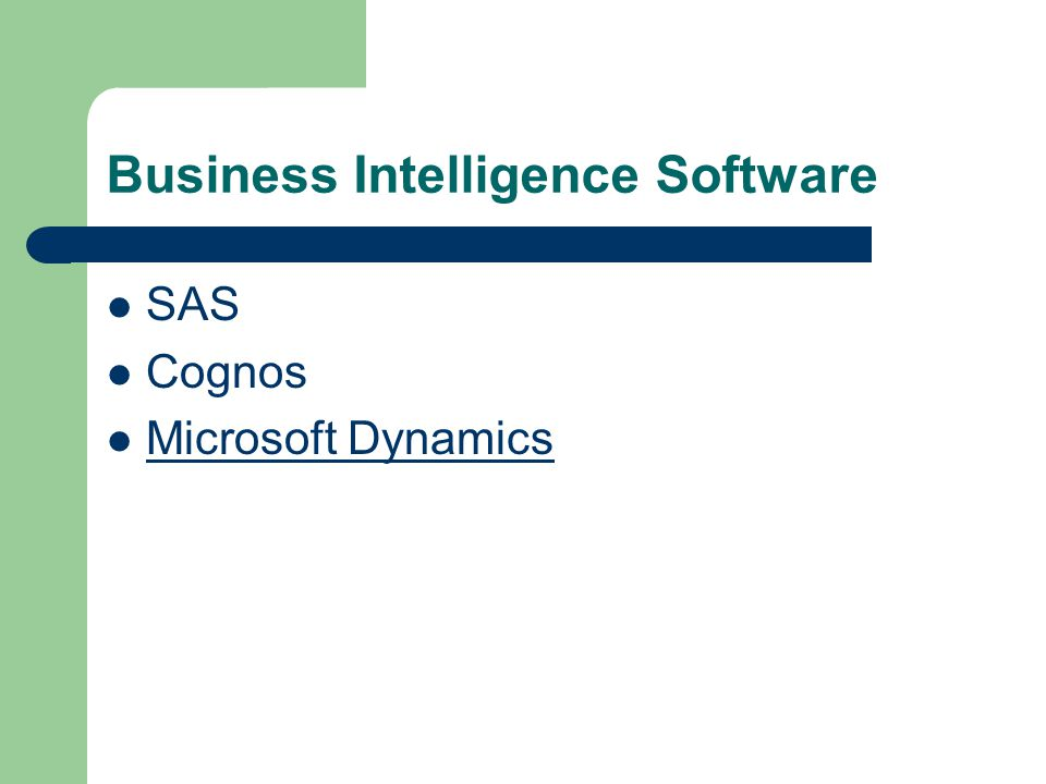 Business Intelligence Software SAS Cognos Microsoft Dynamics
