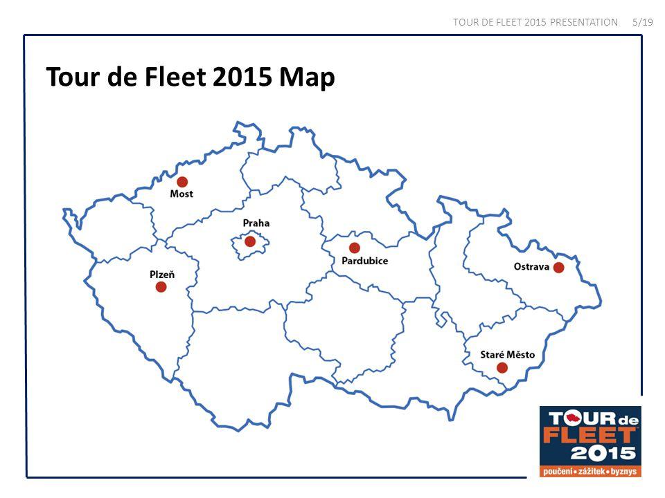 Tour de Fleet 2015 Map TOUR DE FLEET 2015 PRESENTATION 5/19