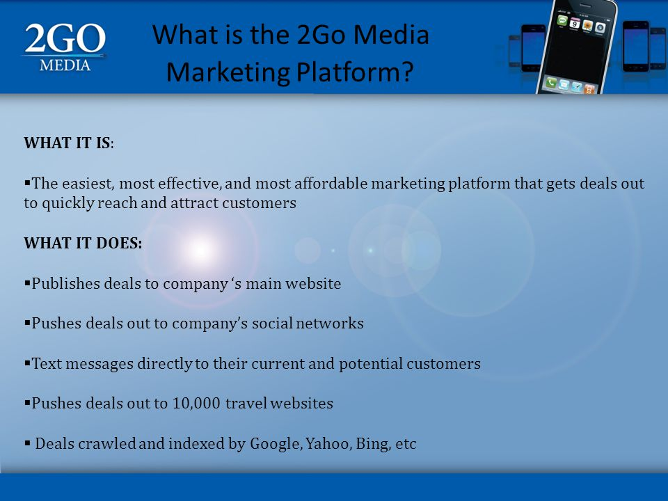 What is the 2Go Media Marketing Platform.